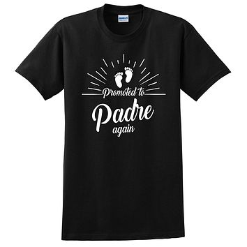 Promoted to padre again   new daddy father o be pregnancy announcement gift for dad daddy father T Shirt