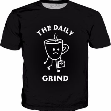 The Daily Grind T-Shirt - Funny Coffee Mug