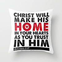 Eph 3:17 - Home Throw Pillow by Pocket Fuel