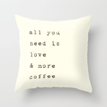 Love & more Coffee Throw Pillow by Deadly Designer