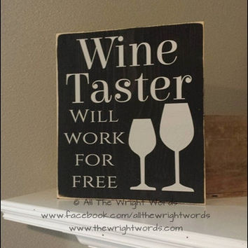 "12x13"" Wine Taster Wood Sign"