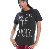 Keep It Holy Unisex T-Shirt