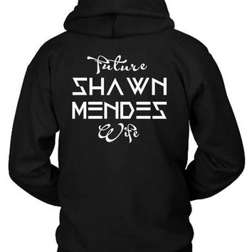 DCCKG72 Shawn Mendes Future Shawn Mendes Wife Hoodie Two Sided