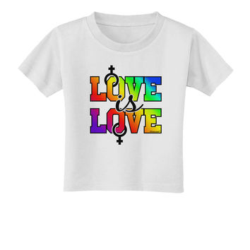 Love Is Love Lesbian Pride Toddler T-Shirt