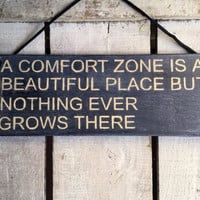 A Comfort Zone. Office Decor. Rustic Sign