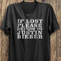 Justin Bieber T shirt, If lost please return to justin bieber, belieber tops, band shirts, concert tees, #justinbieber, #bieber, #jb