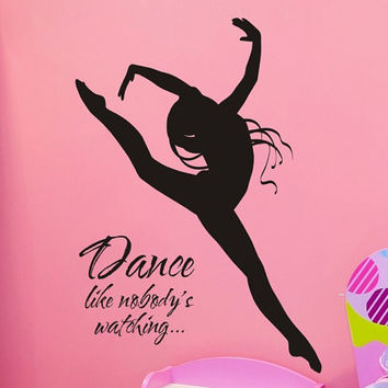 Wall Decal Dance Like Nobodys Watching with Dancer by vgwalldecals