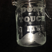 Dont Touch My Stash Jar Weed mmj medical marijuana