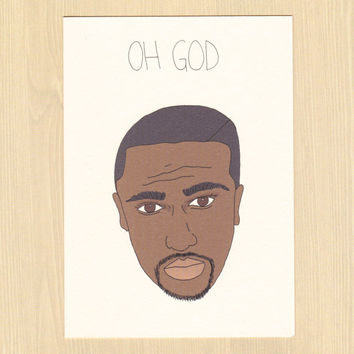 Big Sean - Oh God - Funny Pop Culture Card - Funny Rap Card - Just Because - Any Occasion - Funny Birthday Card