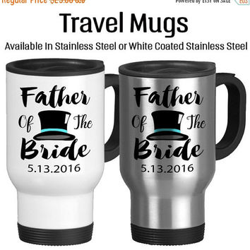 Travel Mug, Father Of The Bride Personalized Parent Of The Bride TopHat Custom Wedding Gifts Daddy Of The Bride