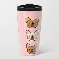 Frenchie Addiction by Frenchie Love Metal Travel Mug by Frenchie Love