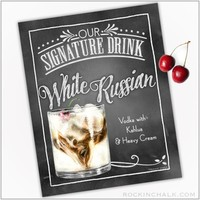 Signature Drink Sign : White Russian