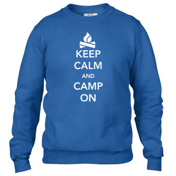 Keep Calm and Camp On Crewneck sweatshirt