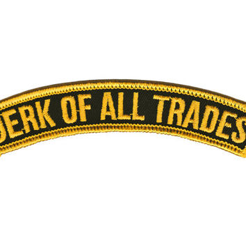 Jerk Of All Trades Patch - Embroidered Patch Name Rocker