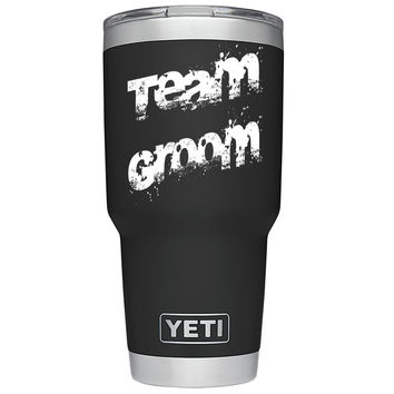 YETI 30 oz Team Groom - Wedding Party Gift Tumbler Rambler