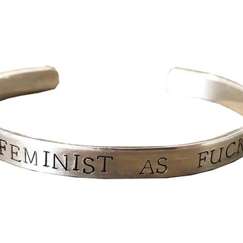 Feminist As F*ck Cuff Hand Stamped Bracelet in Silver