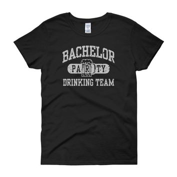 Bachelor Party Drinking Team Funny Women'S T Shirt