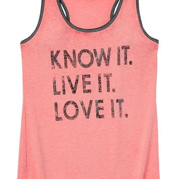 Know It. Live It. Love It. Graphic Tank - Calypso Coral