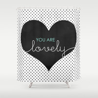 You Are Lovely - Typography, Charcoal Heart, & Black Polka Dots Shower Curtain by Tangerine-Tane