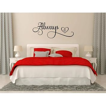 Always Wall Quote For Bedroom