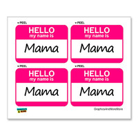 Mama Hello My Name Is - Sheet of 4 Stickers
