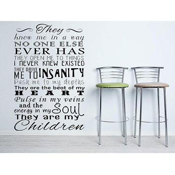 They Are My Children Bedroom Wall Quote