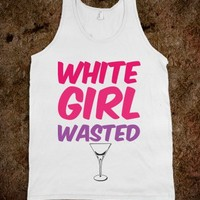 White Girl Wasted #2 - t-shirts/tanks and more