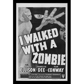 I Walked With Zombie poster Metal Sign Wall Art 8in x 12in Black and White