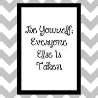 Be Yourself - Quote Art Print