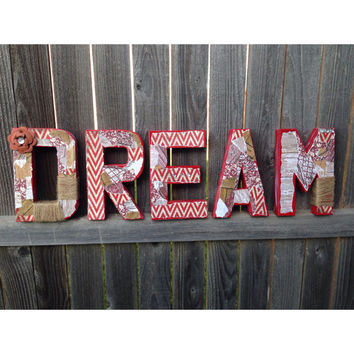 Rustic Freestanding DREAM chevron letters red white brown burlap twine Fall Home Decor