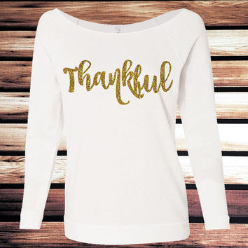 Thankful Shirt - Thanksgiving Shirt - Thanksgiving 3/4 Sleeve Shirt - Thankful 3/4 Sleeve Shirt - Glitter Thanksgiving Shirt