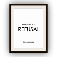 Chanel Quote, Elegance is refusal, Fashion Wall Art, decor, decal decals, print, girl room, gift for girls, Printable, black and white, deco