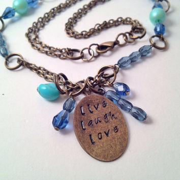 Live laugh love hand stamped bronze necklace blue beads