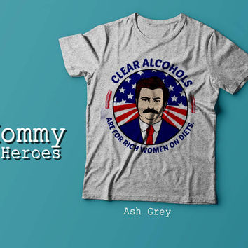 Clear Alcohols Are For Rich Women On Diets Tshirt , Adult t shirt,Dady T shirt, Mommy Tshirt