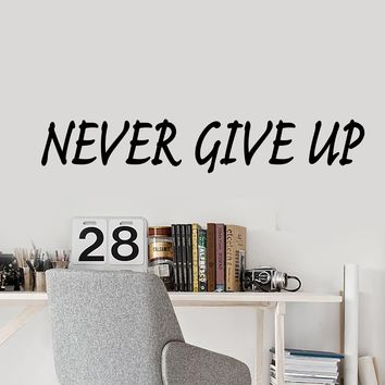 Vinyl Wall Decal Motivation Quote Words Never Give Up Letters Stickers 1991ig (22.5 in x 4 in)