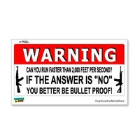 Warning Can You Run Faster Than Bullet - AK-47 - Window Bumper Locker Sticker