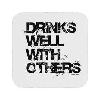 Drinks Well With Others Coaster by TooLoud
