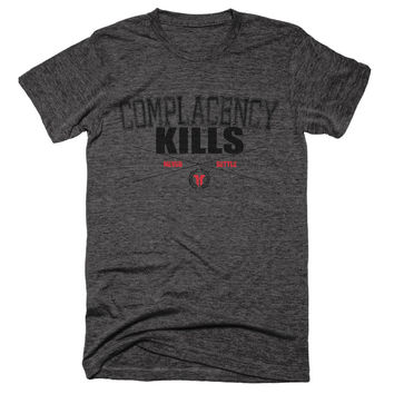 Complaceny Kills, Never Settle Unisex Tee - BYFB Clothing