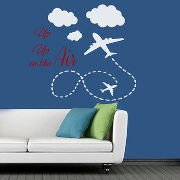Wall Decals Quote Wording Up In The Air Plane Clouds Design Home Vinyl Decal Sticker Boy Girl Kids Nursery Baby Room Interior Decor kk793