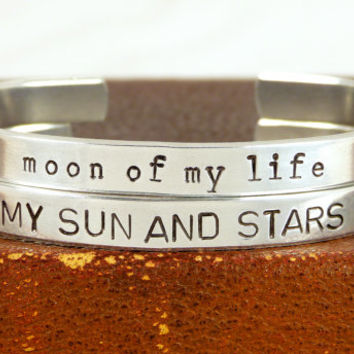 My Sun and Stars - Moon of My Life - Game of Thrones - Aluminum Bracelet