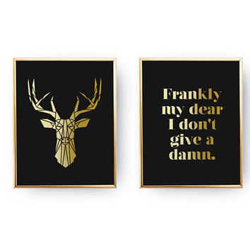 "Set Of 2 Prints, ""Frankly my dear I don't give a damn"" Print, Real Gold Foil Print, Geometric Deer Poster, Minimalist Decor, Home Decor,"