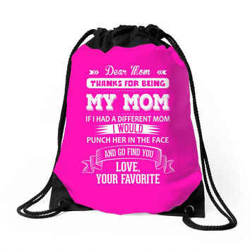 Dear Mom, Love, Your Favorite Drawstring Bags