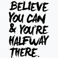 """Typographic Art """"Believe You Can You're Halfway There"""" Wall Art Inspirational Quote Print Fitness Motivation Poster Print"""