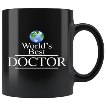 Doctor Mug - World's Best Doctor - ER Doctor, 11oz mug perfect for Good Doctor, Expert Doctor and Better Doctor. Beautiful, Shiny and Good Quality Mugs for Doctors