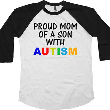 Autism Awareness T Shirt Proud Mom Of A Son With Autism T Shirt Puzzle Piece Autism Gifts For Mom Shirt American Apparel Unisex Raglan-SA587