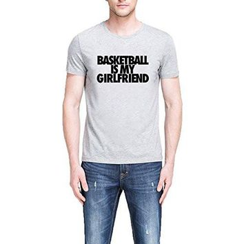 Loo Show Mens Basketball Is My Girlfriend Funny Black T Shirt Tee