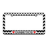 Diabetics Love with Hearts - License Plate Tag Frame - Black Chevrons Design