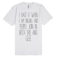 This Ain't Glee-Unisex White T-Shirt