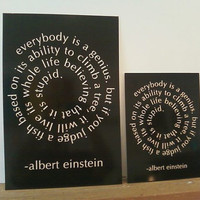 Everybody is a Genius Einstein spiral quote sign by Theerin