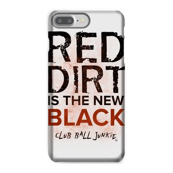Red Dirt is the New Black Phone Case I7 many versions I6 versions Samsung Versions